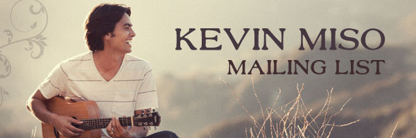 Kevin Miso Mailing List